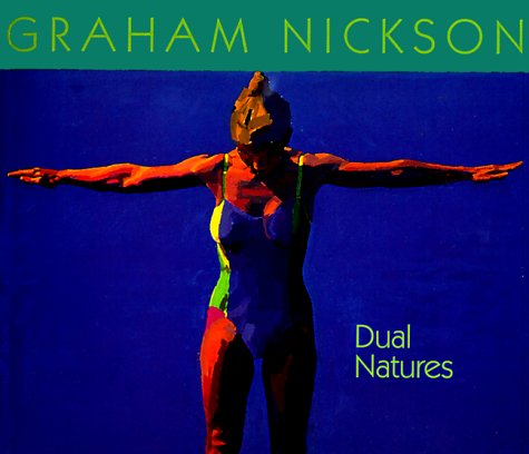 Graham Nickson: Dual Natures (0295980125) by Forge, Andrew; Cooper, Harold; Cooper, Harry
