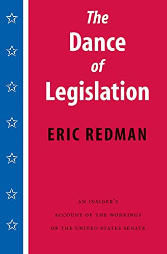 9780295980232: The Dance of Legislation: An Insider's Account of the Workings of the United States Senate