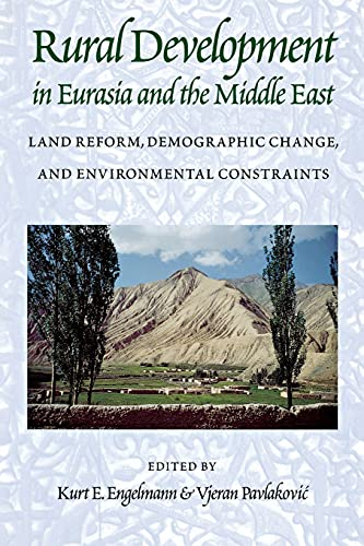 9780295980478: Rural Development in Eurasia and the Middle East: Land Reform, Demographic Change, and Environmental Constraints
