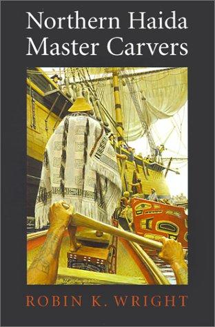9780295980843: Northern Haida Master Carvers