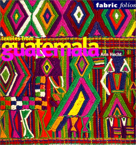 9780295981352: Textiles from Guatemala (Fabric Folios)