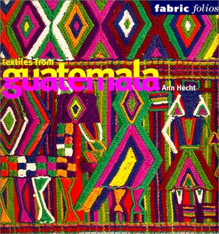 9780295981352: Textiles from Guatemala (Fabric Folios)