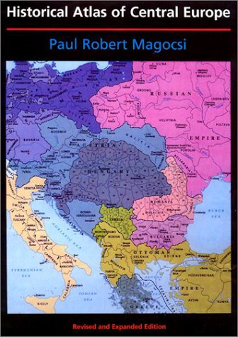 9780295981468: Historical Atlas of Central Europe: Revised and Expanded Edition (A History of East Central Europe (HECE))