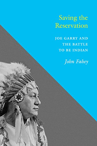 9780295981536: Saving the Reservation: Joe Garry and the Battle to Be Indian