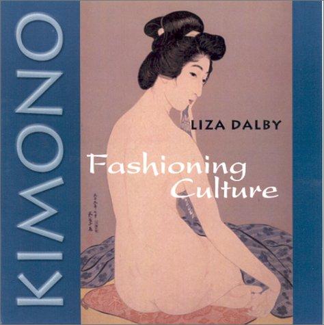 9780295981550: Kimono: Fashioning Culture