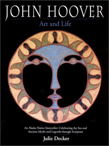 9780295981772: John Hoover: Art and Life