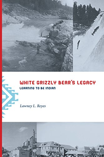 9780295982021: White Grizzly Bear's Legacy: Learning to Be Indian (Naomi B. Pascal Editor's Endowment)