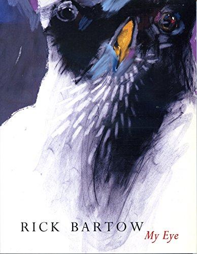 Rick Bartow: My Eye: Rebecca Dobkins