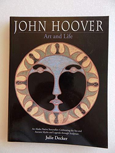 9780295982212: John Hoover: Art and Life