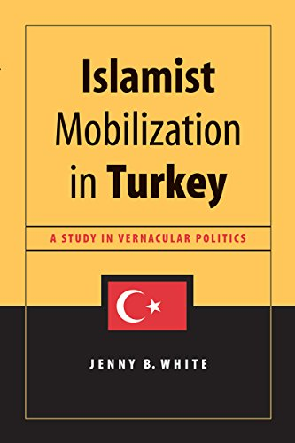 9780295982236: Islamist Mobilization in Turkey: A Study in Vernacular Politics (Studies in Modernity and National Identity)