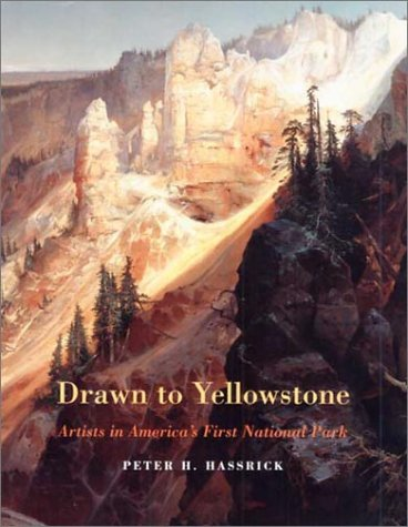 9780295982298: Drawn to Yellowstone: Artists in America's First National Park