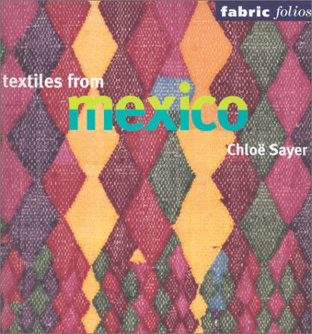 9780295982342: Textiles from Mexico (Fabric Folios)