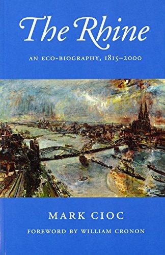 9780295982540: The Rhine: An Eco-Biography, 1815-2000 (Weyerhaeuser Environmental Books)