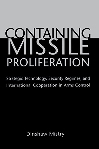 9780295982946: Containing Missile Proliferation: Strategic Technology, Security Regimes, and International Cooperation in Arms Control