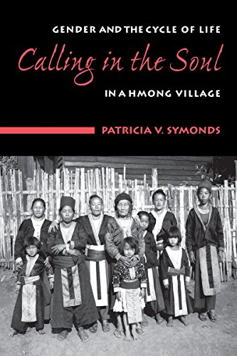 9780295983264: Calling in the Soul: Gender and the Cylce of Life in a Hmong Village