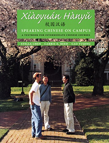 9780295983288: Xiaoyuan Hanyu / Speaking Chinese on Campus: A Textbook for Intermediate Chinese Courses