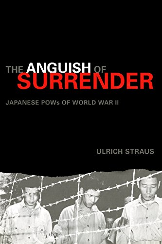 The Anguish of Surrender: Japanese POWs of World War II (An Adst-Dacor Diplomats and Diplomacy Book...