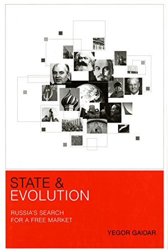 State and Evolution: Russias Search for a Free Market (Donald R. Ellegood International ...