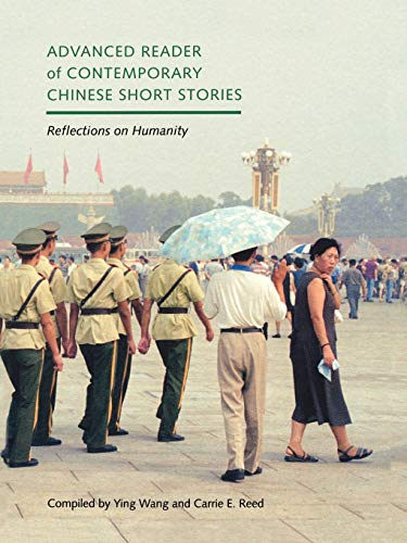 9780295983653: Advanced Reader of Contemporary Chinese Short Stories: Reflections on Humanity