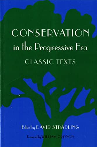 9780295983752: Conservation in the Progressive Era: Classic Texts (Weyerhaeuser Environmental Classics)