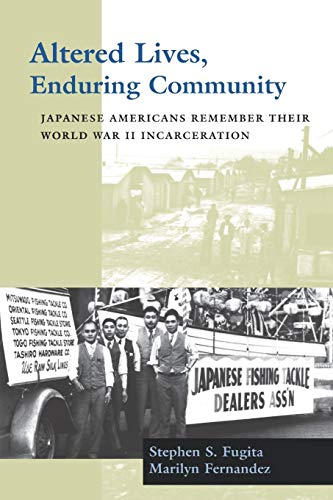 9780295983813: Altered Lives, Enduring Community: Japanese Americans Remember Their World War II Incarceration (Scott and Laurie Oki Series in Asian American Studies)