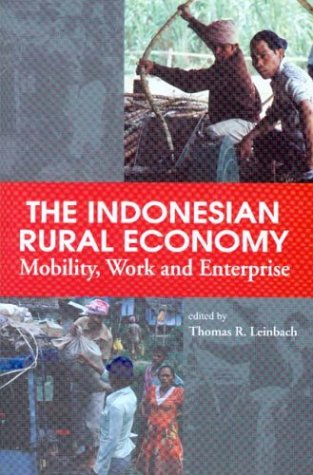 9780295983844: The Indonesian Rural Economy: Mobility, Work and Enterprise