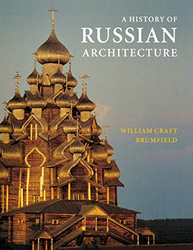9780295983936: A History of Russian Architecture