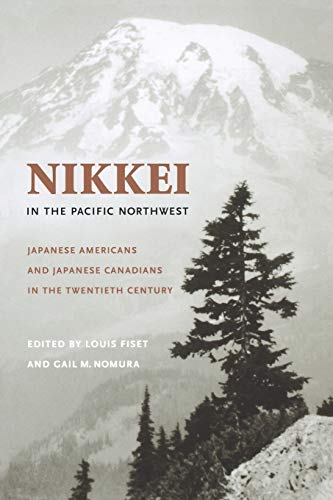 Nikkei in the Pacific Northwest (Paperback or: Fiset, Louis