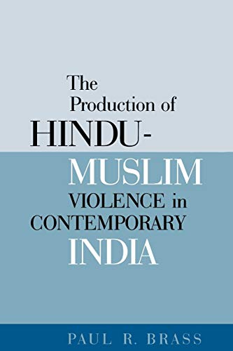 9780295985060: The Production of Hindu-Muslim Violence in Contemporary India (Jackson School Publications in International Studies)