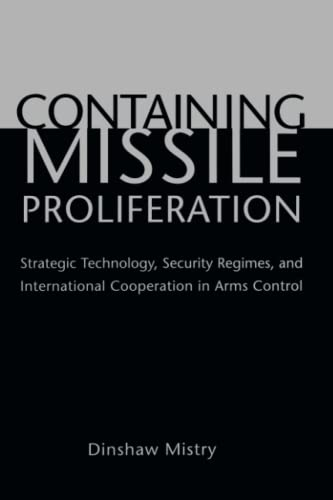 9780295985077: Containing Missile Proliferation: Strategic Technology, Security Regimes, and International Cooperation in Arms Control