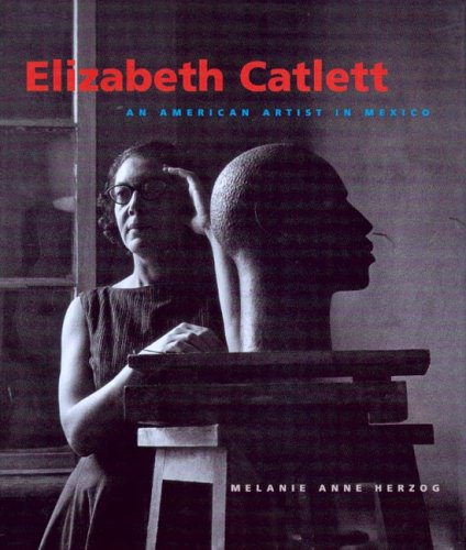 Elizabeth Catlett: An American Artist in Mexico (Jacob Lawrence Series on American Artists): ...