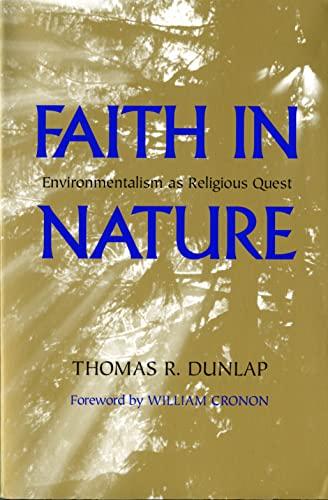 9780295985565: Faith in Nature: Environmentalism as Religious Quest (Weyerhaeuser Environmental Books)