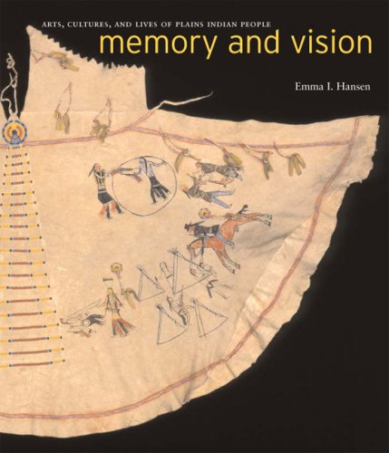 9780295985800: Memory and Vision: Arts, Cultures, and Lives of Plains Indian Peoples