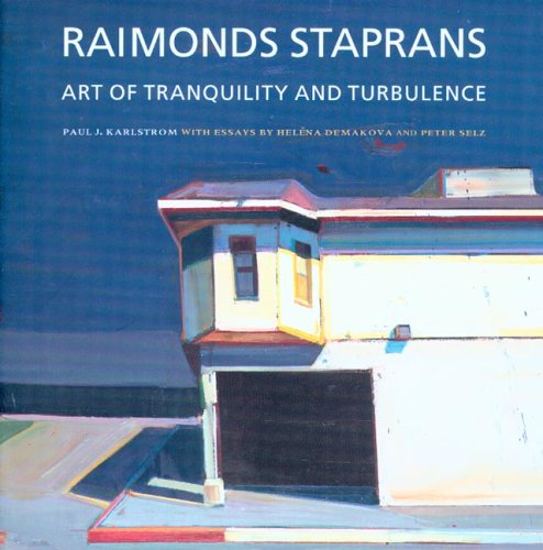 Raimonds Staprans: Art of Tranquility And Turbulence: Raimonds Staprans; Helena