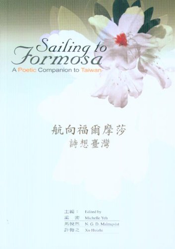 9780295985879: Sailing to Formosa: A Poetic Companion to Taiwan