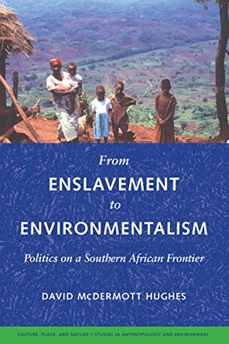 9780295985909: From Enslavement to Environmentalism: Politics on a Southern African Frontier (Culture, Place, and Nature)