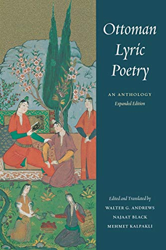 9780295985954: Ottoman Lyric Poetry: An Anthology (Publications on the Near East)