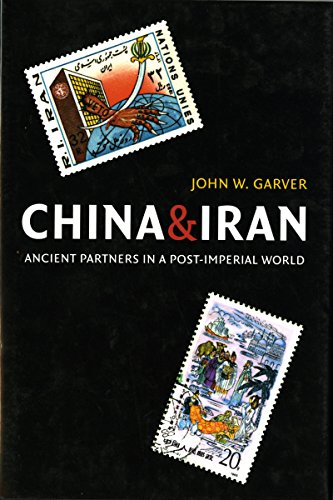 9780295986319: China and Iran: Ancient Partners in a Post-Imperial World