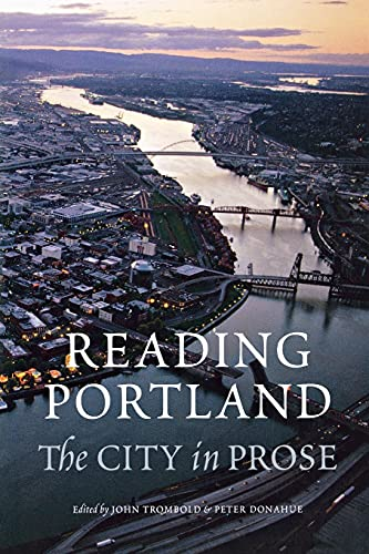 9780295986777: Reading Portland: The City in Prose