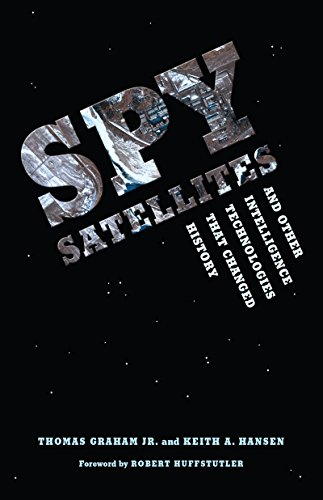 9780295986869: Spy Satellites and Other Intelligence Technologies that Changed History