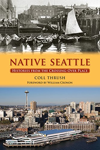 9780295987002: Native Seattle: Histories from the Crossing-over Place