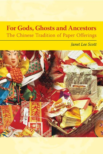 9780295987187: For Gods, Ghosts, and Ancestors: The Chinese Tradition of Paper Offerings