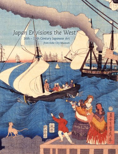 9780295987408: Japan Envisions the West: 16th-19th Century Japanese Art from Kobe City Museum
