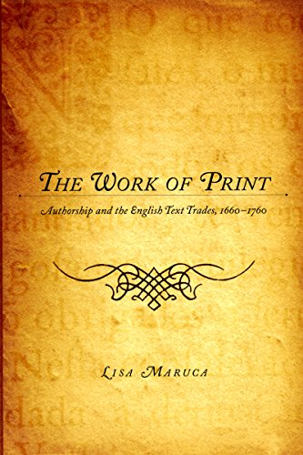 9780295987576: The Work of Print: Authorship and the EnglishText Trades, 1660-1760 (Literary Conjugations)