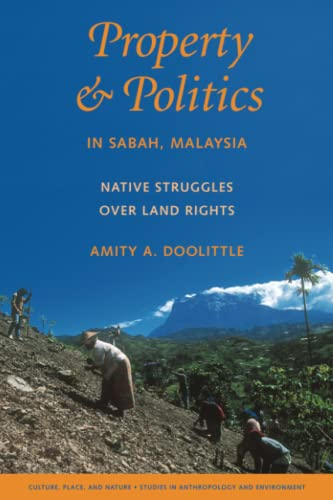 9780295987620: Property and Politics in Sabah, Malaysia: Native Struggles Over Land Rights (Culture, Place, and Nature)
