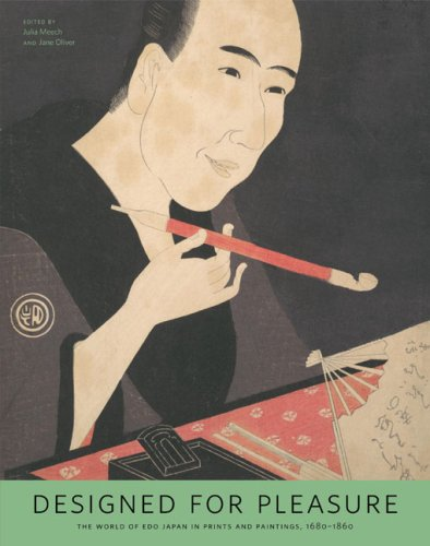 9780295987866: Designed for Pleasure: The World of Edo Japan in Prints and Paintings, 1680-1860