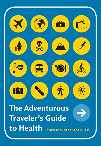 9780295988085: The Adventurous Traveler's Guide to Health
