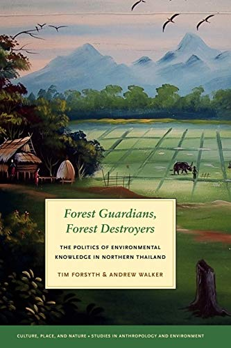 9780295988221: Forest Guardians, Forest Destroyers: The Politics of Environmental Knowledge in Northern Thailand