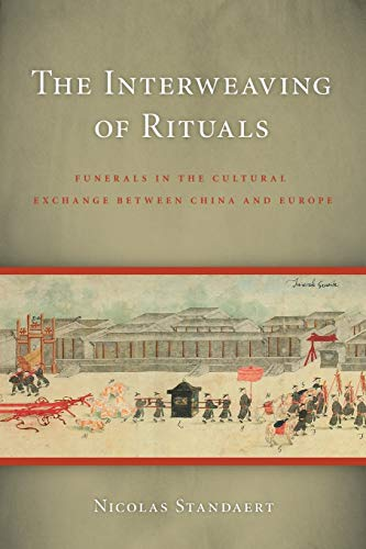 9780295988238: The Interweaving of Rituals: Funerals in the Cultural Exchange Between China and Europe