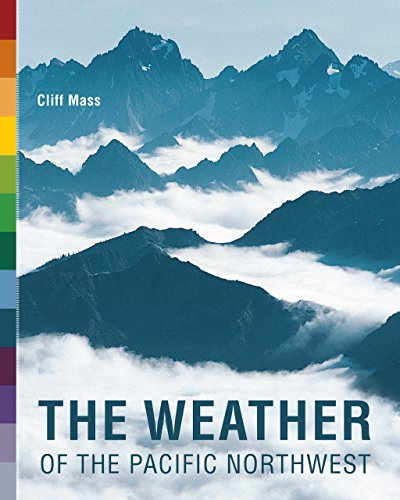 9780295988474: The Weather of the Pacific Northwest (Samuel and Althea Stroum Books)